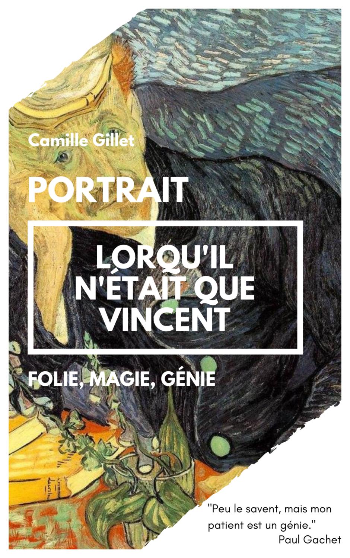 """Couverture de la nouvelle """"Lorsqu'il n'était que Vincent"""" par Camille Gillet"""