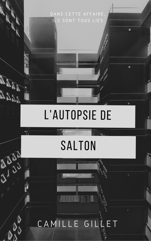 L'autopsie de Salton