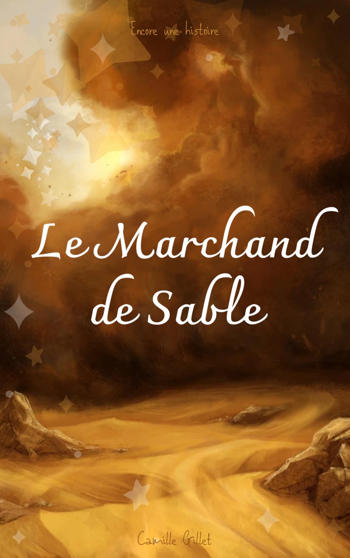 Histoire pour enfants le Marchand de sable
